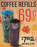 Just use your Perfect Harvest coffee refill mug to enjoy this great offer!